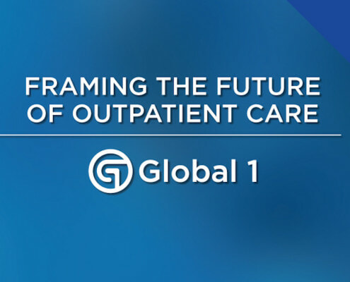Global 1 Framing the future of outpatient care